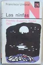 LAS NINFAS - FRANCISCO UMBRAL - ED. DESTINO 1976 - VER DESCRIPCIÓN
