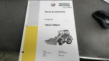 WACKER NEUSON 750/850 SERVICE MANUAL Manuel de Maintenance FRENCH LANGUAGE