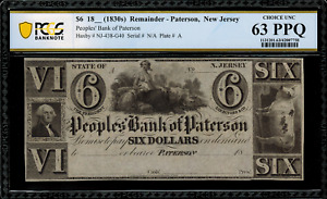 1830's $6 Obsolete - Paterson, New Jersey - Graded PCGS 63 PPQ - Peoples Bank