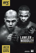 UFC 201 Official Full-Sized Event Poster TYRON WOODLEY vs Lawler 7/30/2016