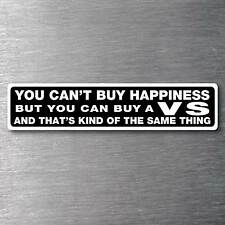 Buy a VS sticker premium 10 year vinyl water & fade proof Holden commadore