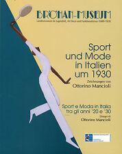 Ottorino Mancioli, sport moda U per Italia 1930, disegni, il tedesco + ITALIANO