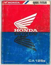 """Revue d'Atelier HONDA  CA 125 """" REBEL """" à partir de 1995 - Manuel Technique"""