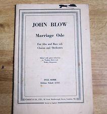 John Blow, Marriage Ode,For Alto & Bass Soli Chorus & Orchestra,Full Score 1954