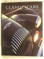 Classic Cars: A Celebration of the Motor Car from 1945 to 1975, Buckley, Martin,