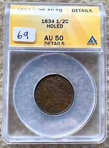 1834 CLASSIC HEAD HALF CENT GRADED ANACS AU 50 DETAILS HOLED GREAT FOR TYPE SET