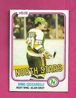 1981-82 OPC # 161 NORTH STARS DINO CICCARELLI VG+  ROOKIE CARD (INV# D1319)