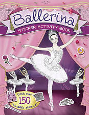 Ballerina Sticker Activity Book with 150 over Stickers (Paperback) New Book