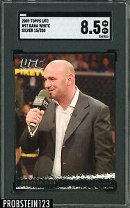 2009 Topps UFC Silver #97 Dana White 15/288 SGC 8.5 NM-MT+