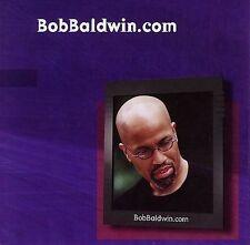 FREE US SHIP. on ANY 3+ CDs! NEW CD Bob Baldwin: Bobbaldwin.Com