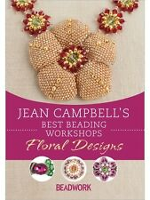 Jean Campbell's Best Beading Workshops: Floral Designs [DVD]