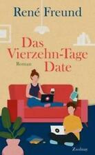 Das Vierzehn-Tage-Date | Roman | René Freund | Buch | Deutsch | 2021