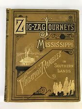 Zig Zag Journeys on the Mississippi Vacation Rambles Southern Lands Butterworth