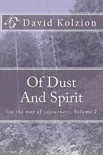 Of Dust and Spirit Vol. 2 : On the way of Sojourners by Ngo Ton-Long (2010,...