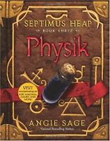 Physik (Septimus Heap, Book Three) by Angie Sage