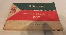 Vintage Singer Sewing Machine 237 Manual LOT RAA56