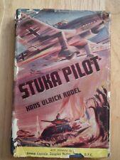 Stuka Pilot - Hans Ulrich Rudel *1952 Hardback*
