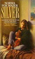 Silver by Norma Fox Mazer