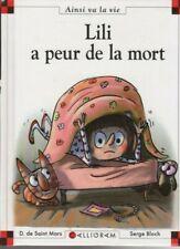 MAX ET LILI N°90 Lili a peur de la mort SAINT MARS BLOCH livre
