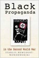 Black Propaganda: In the Second World War, Good Condition Book, Newcourt-Nowodwo