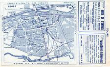 37 TOURS PLAN DE LA VILLE MAP 1955 PUB HOTEL UNIVERS & GRAND HOTEL BORDEAUX