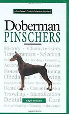 New Owner's Guide to Doberman Pinschers : Akc Rank #20 by Strauss, Faye