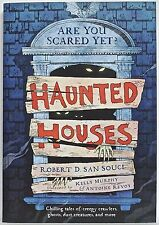 Haunted Houses, by Robert D. San Souci —tr. pb— First SCHOLASTIC printing (2012)