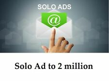 Send your Solo Ad to 2 million, More Visitors More Customers More Sales
