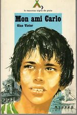 NOUVEAU SIGNE DE PISTE 29 MON AMI CARLO GINE VICTOR 1976
