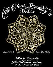 Marie Antoinette #6 c.1917 Crochet Patterns Centerpieces, Doilies & Lemonade Set