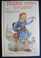 Magda Trott   Puckis erstes Schuljahr    Titania-Verlag