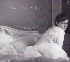 VALERIE SAJDIK - CD - LES NUITS BLANCHES   ( Neu )