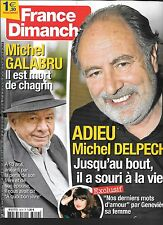 FRANCE DIMANCHE N° 3619--MICHEL DELPECH/MICHEL GALABRU/