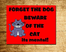Funny Personalised Cat sign - ideal gift for any pet lover