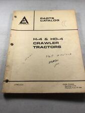 Allis Chalmers H 4 Hd 4 Crawler Tractor Dozer Parts Catalog