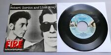 "Robert Gordon and Link Wray - Fire USA 1978 Private Stock 7"" P/S Springsteen"