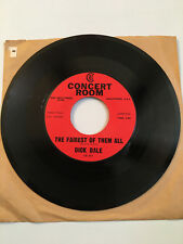 Dick Dale Fairest of Them All/Well Never Hear the End 45