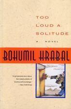 Too Loud a Solitude: By Hrabal, Bohumil