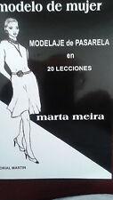 Modelo de Mujer, Modelaje de Pasarela en 20 Lecciones por Marta Meira