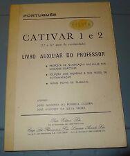 Portugues * Cativar 1 e 2 Livro Auxiliar do Professor 7 e 8 anos de escolaridade