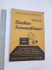 Detektor-Fernempfänger Bauanleitung Radio-Bücherei Rundfunk historisch 1942