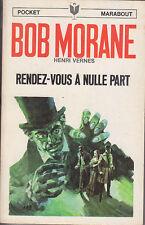C1 Henri VERNES Bob Morane RENDEZ VOUS A NULLE PART EO Type 9 1971 Xhatan