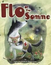 Flo of the Somme: The Mercy Dogs of World War 1 (The Poppy Series)-ExLibrary