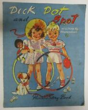 Vintage Dick Dot and Spot Picture Story Book written by themselves S/C Book VGC