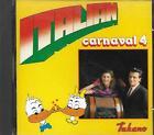 CD album: Compilation: Italian. carnaval 4 . Duck Record. Q