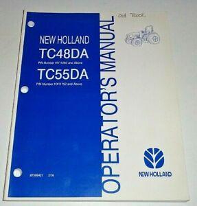 New Holland TC48DA TC55DA Tractor Operators Owners Manual 2/06 NH Original!