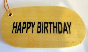 """TIMBER """"HAPPY BIRTHDAY"""" GIFT TAGS! PERSONALISE THEM TO TIE ON A SPECIAL GIFT!"""