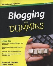 Blogging for Dummies by Shane Birley and Susannah Gardner (2010, Paperback)