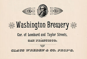 1892 WASHINGTON BREWERY, SAN FRANCISCO, CALIFORNIA PRE-PROHIBITION ADVERTISEMENT