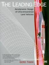 The Leading Edge : Aerodynamic Design of Ultra-Streamlined Land Vehicles by...